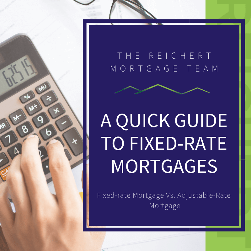 calculator in background with words A quick guide to fixed-rate mortgages