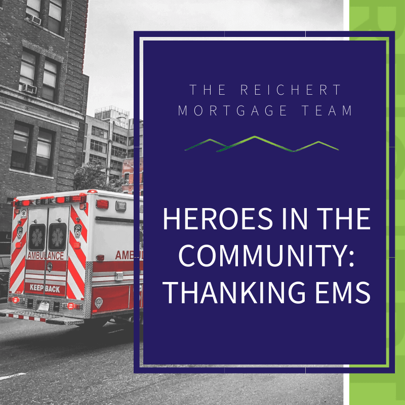 Reichert Mortgage blog image post with title 'Heroes in the community: thanking EMS' and image of the back of an ambulance